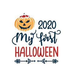 my first halloween design card isolated on white vector image