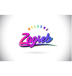 Zagreb welcome to word text with creative purple vector