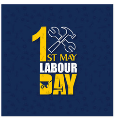 happy labor day with hammer and wrench on a blue vector image