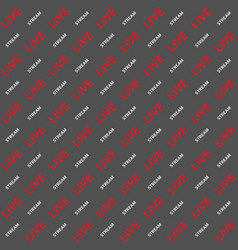 background live stream word text seamless vector image