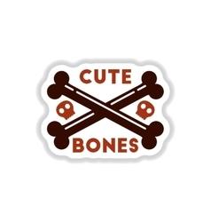 Paper sticker on background of cross bones vector