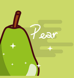 pear fruit delicious shiny poster vector image
