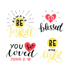 Set 4 hand lettering christian quotes be joyful vector