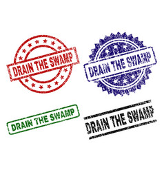 Damaged textured drain the swamp stamp seals vector