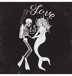 Dead diver with mermaid and phrase Love is vector