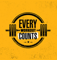 Every workout counts gym workout motivation quote vector