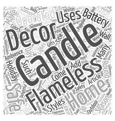 Flameless Candles Add Safe Delightful Ambience to vector image