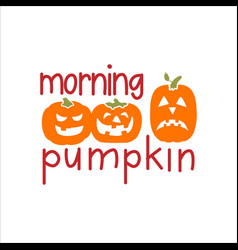 morning pumpkin vector image