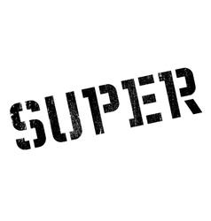 Super rubber stamp vector image