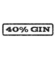 40 percent gin watermark stamp vector image