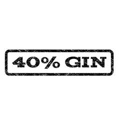 40 percent gin watermark stamp vector