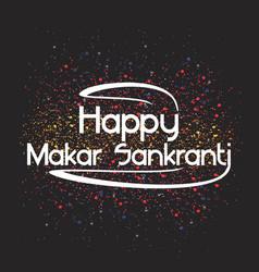 celebrate makar sankranti background card holiday vector image