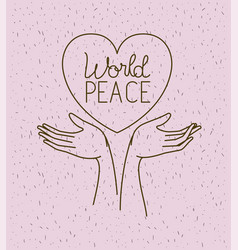 hands with heart world peace vector image