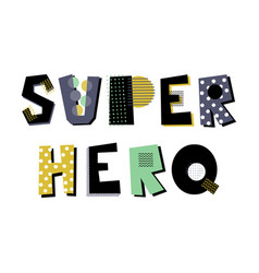 Super hero lettering vector
