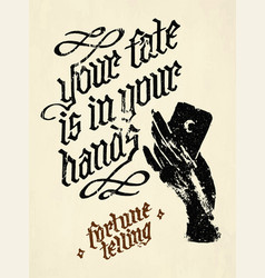 Your fate is in hands quote vector