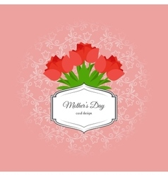 Mothers day card with red tulips vector image