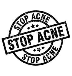 stop acne round grunge black stamp vector image