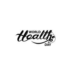 world health day typographical design vector image vector image