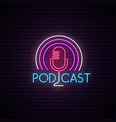 microphone neon sign podcast bright emblem light vector image