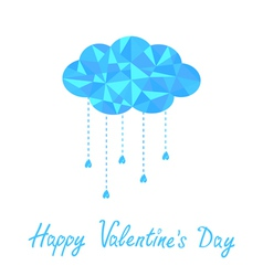 Polygonal cloud with rain drops Valentines Day vector image