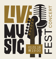 Poster for live music festival with guitar and mic vector