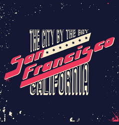 san francisco california t shirt print vector image