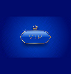 Vip glass label with golden crown vector