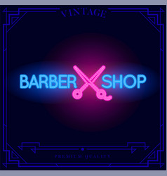 barber shop neon light sign vector image