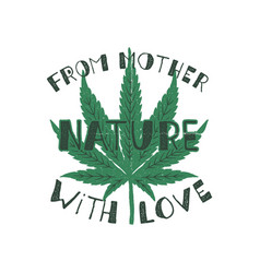 From mother nature with love poster canada vector
