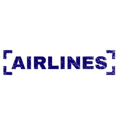 Grunge textured airlines stamp seal inside corners vector