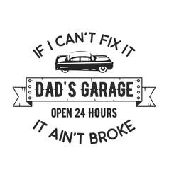 garage badge print with slogan typography emblem vector image