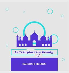 Lets explore the beauty of badshahi mosque lahore vector