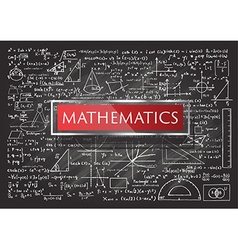 Mathematics on chalkboard vector