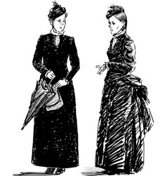 Sketch two women in theatrical vintage costumes vector