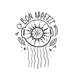 Bon appetit pasta design with colander and vector