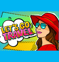 Let s go travel message in pop art style vector