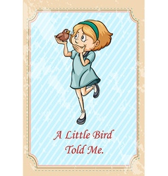 Little bird told me idiom vector image