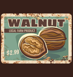 walnut nuts metal rusty plate market price sign vector image