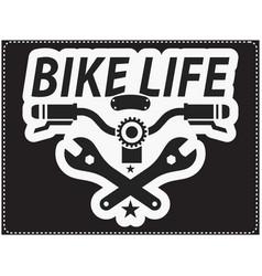 bike life saying design with bike handle bar vector image