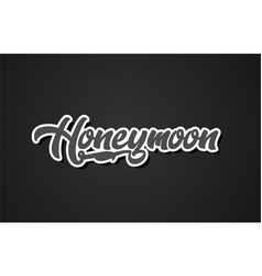 Honeymoon hand writing word text typography vector