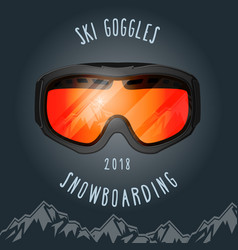 Ski goggles and mountains - snowboarding season vector