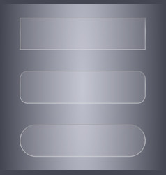 set of glass transparent banners or buttons for vector image