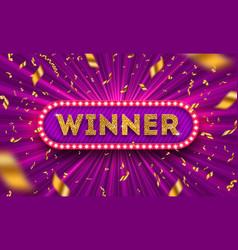 winner retro signboard and golden confetti vector image