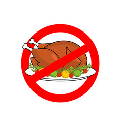 stop roasted turkey prohibited fried food red vector image
