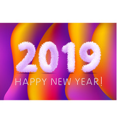 2019 happy new year of a colorful lettering vector image