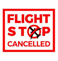 flight cancelled airplane covid-19 coronavirus vector image