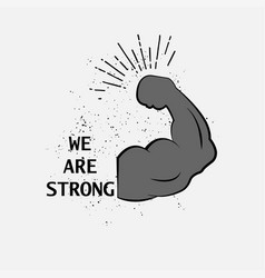 we are strong logo strong icon strong arm icon vector image
