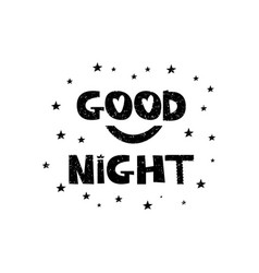 good night hand drawn style typography poster vector image