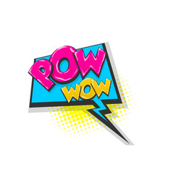 Pow pop art comic book text speech bubble vector