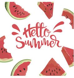 piece watermelon with inscription hello vector image